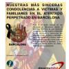 NUESTRAS MÁS SINCERAS CONDOLENCIAS A VICTIMAS Y FAMILIARES EN EL ATENTADO PERPETRADO EN BARCELONA