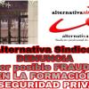 ALTERNATIVA SINDICAL DENUNCIA ANTE LA FUNDACIÓN TRIPARTITA Y LA AUDIENCIA NACIONAL UN POSIBLE FRAUDE EN LA FORMACIÓN DE SEGURIDAD PRIVADA.