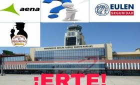 ERTE  EN EL SERVICIO DE EULEN-SEGURIDAD-MADRID EN EL AEROPUERTO ADOLFO SUÁREZ MADRID BARAJAS.