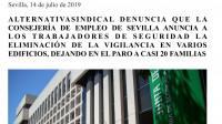 ALTERNATIVASINDICAL DENUNCIA QUE LA CONSEJERÍA DE EMPLEO DE SEVILLA ANUNCIA A LOS TRABAJADORES DE SEGURIDAD LA ELIMINACIÓN DE LA VIGILANCIA EN VARIOS EDIFICIOS, DEJANDO EN EL PARO A CASI 20 FAMILIAS