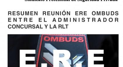 REUNIÓN CON EL ADMINISTRADOR CONCURSAL DE OMBUDS PARA EL ERE DEL LOTE2 DE PRISIONES  PRIMERO LAS PERSONAS DECÍA UGT Y EL RESTO DE SINDICATOS PARASITARIOS PARA QUE A OMBUDS NO LE RESCINDIERAN LOS CONTRATOS CUANDO ALTERNATIVASINDICAL LO EXIGÍA