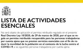 LISTA DE ACTIVIDADES ESENCIALES No será objeto de aplicación el permiso retribuido regulado en el presente Real Decreto Ley 10/2020, de 29 de marzo de 2020