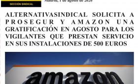 ALTERNATIVASINDICAL SOLICITA A PROSEGUR Y AMAZON UNA GRATIFICACIÓN EN AGOSTO PARA LOS VIGILANTES QUE PRESTAN SERVICIO EN SUS INSTALACIONES DE 500 EUROS