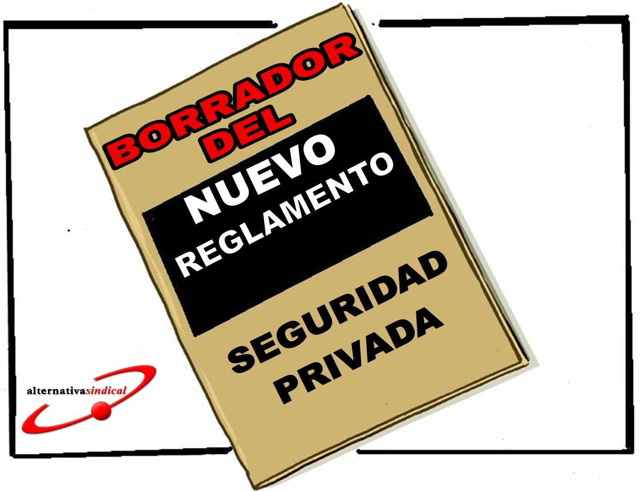 Borrador Reglamento de seguridad privada