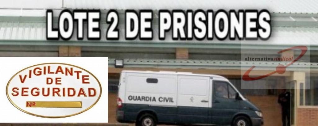 Lote 2 prisiones